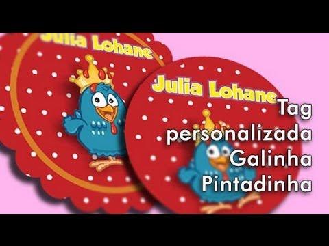 Criando Tag Personalizada Da Galinha Pintadinha Youtube