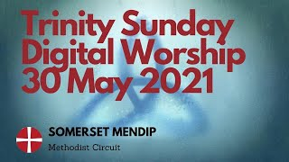 30 May 2021 Digital Worship