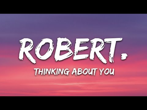 Robert - Thinking About You Sometimes 7clouds Release