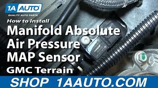 How To Install Replace Manifold Absolute Air Pressure MAP Sensor GMC Terrain