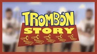 Trombon Story