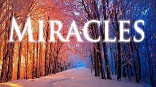 Miracles: God's Living Word Endures