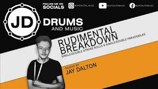 Rudimental Breakdown - Episode 1 || Lesson by Jay Dalton || (GRADED UNIT: MUSIC THEORY ARTEFACT)