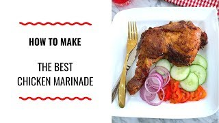 HOW TO MAKE THE BEST CHICKEN MARINADE - HOLIDAY SERIES EDITION - ZEELICIOUS FOODS