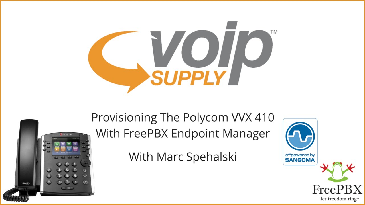Provisioning The Polycom VVX 410 With FreePBX Endpoint Manager | VoIP Supply