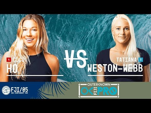 Coco Ho vs. Tatiana Weston-Webb - Round Two, Heat 6 - Outerknown Fiji Women
