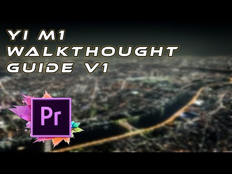The Official Xiaomi Yi M1 Mirrorless Setup Guide | Real World 4K Video Sample