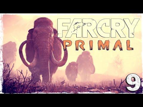 Смотреть прохождение игры Far Cry Primal. #9: Я - мамонт.