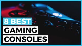 Best Video Games Consoles in 2020 - How to Choose the best Console?