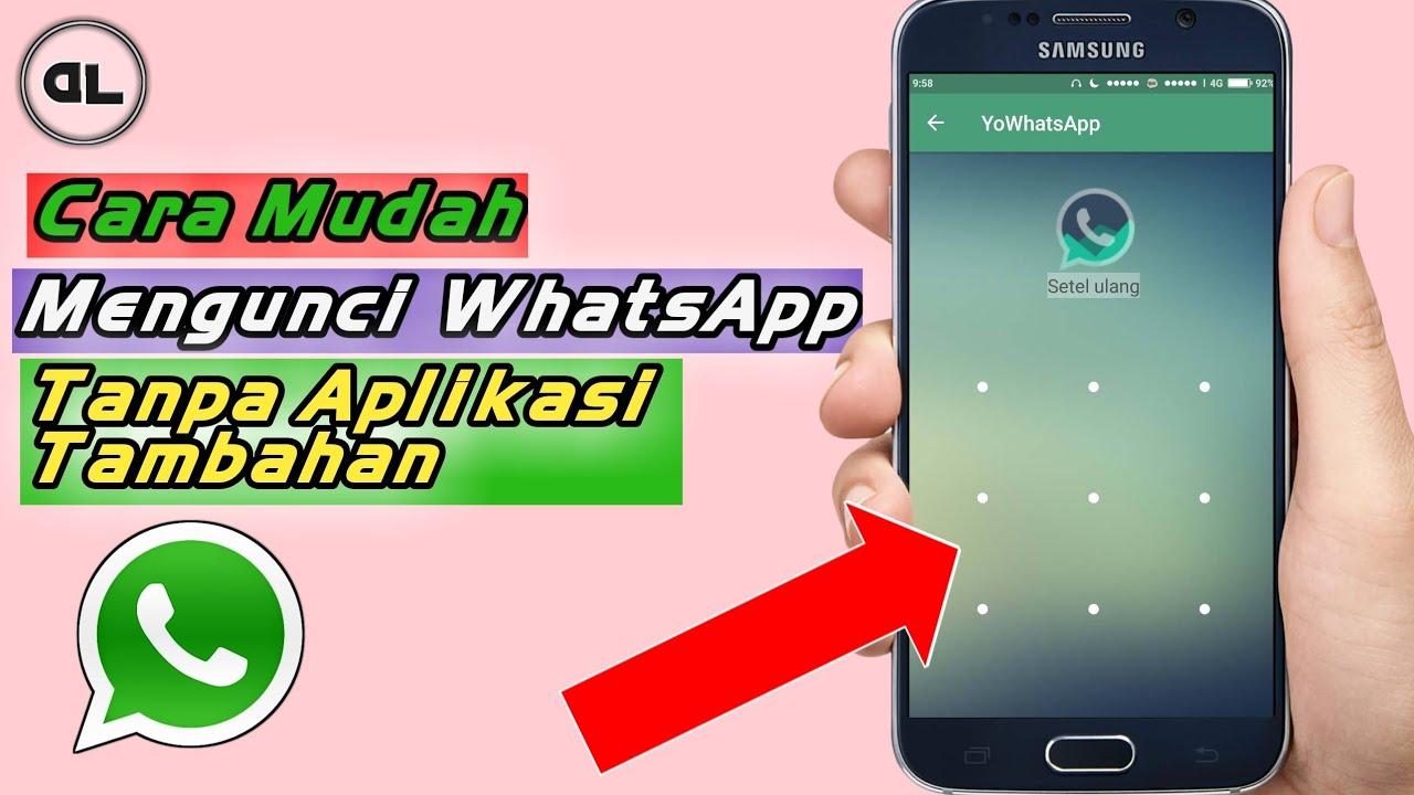 Cara Mengunci Whatsapp Tanpa Aplikasi Tambahan Youtube