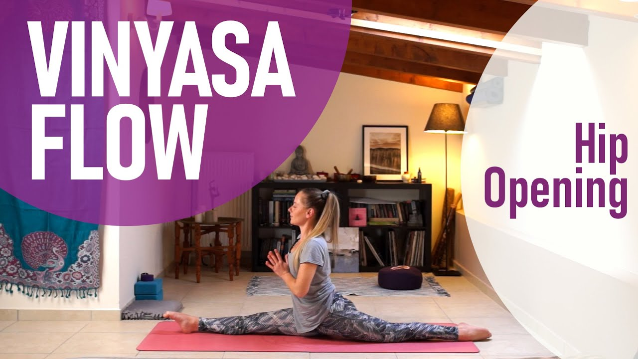 Vinyasa Flow - Μάθημα Γιόγκα για Ευλυγισία Ισχίων