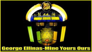 George_Ellinas_-_Mine_Yours_Ours