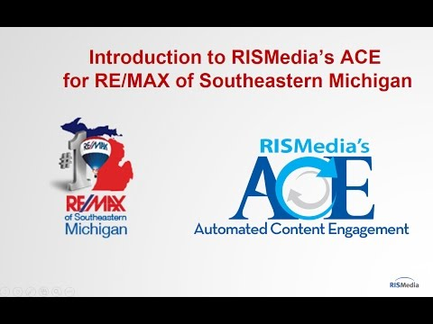 Introduction to RISMedia's ACE for RE/MAX of Southeastern Michigan