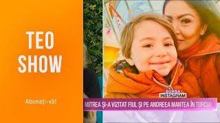 Teo Show (25.03.2019) - Cristi Mitrea si-a vazut fiul si pe Andreea Mantea in Turcia!