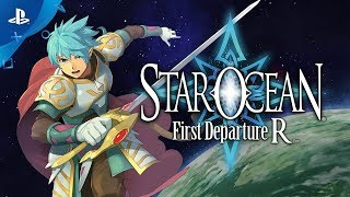 Star Ocean First Departure R - Promotion Trailer   PS4