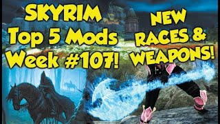 Skyrim Top 5 Mods of the Week #107 (Xbox One Mods)