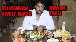 Amazing Biryanis and thali in Vijayawada | Sweet Magic | South Indian Food