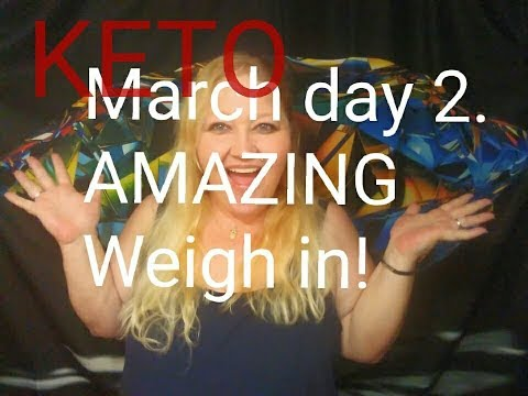 keto-march-day-2.-phenomenal-weigh-in