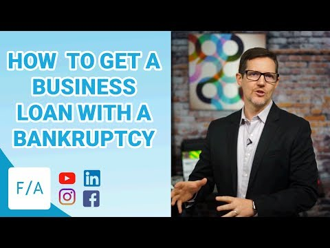 3 Steps for How To Get A Business Loan With A Bankruptcy - #FINANCEAGENTS