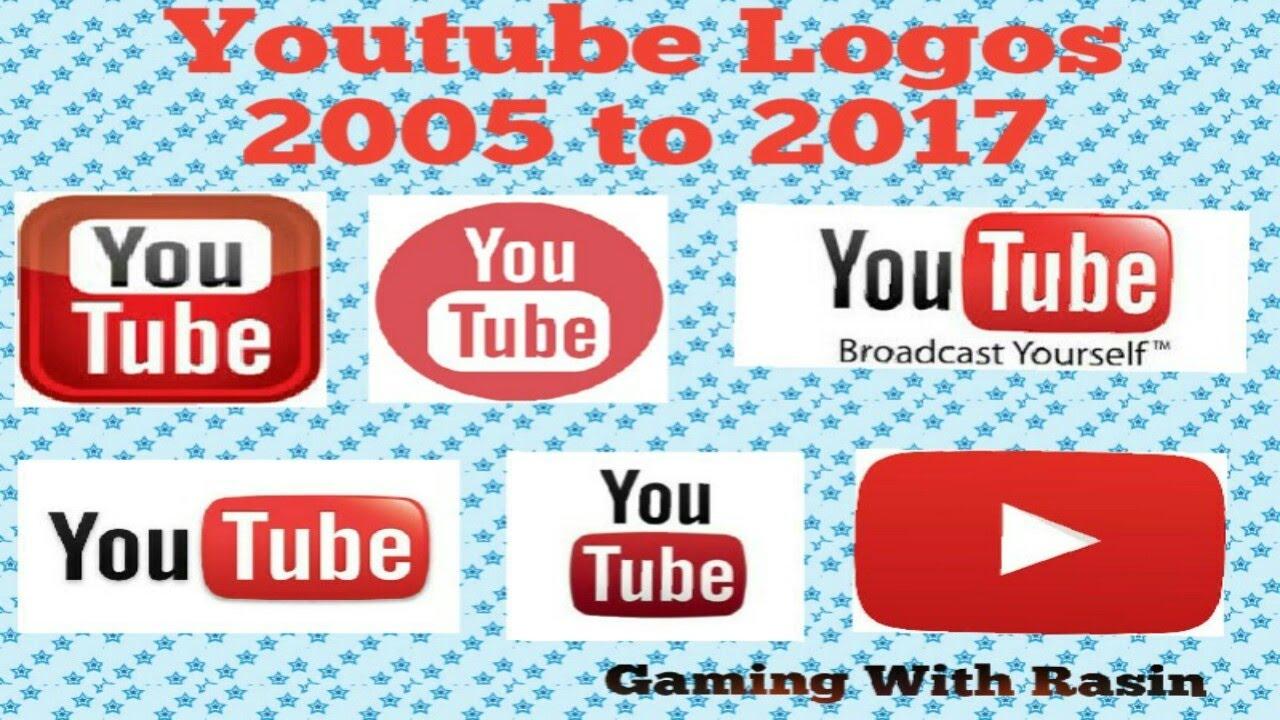 YouTube Logos From 2005 To 2017|History Of Youtube Logos ...