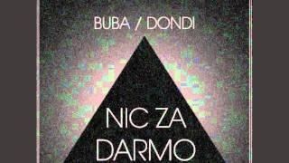 Buba/Dondi - Nie mam czasu ft. Orzeu prod. amonn.dondi