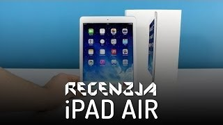 iPad Air - Recenzja - Test (PL) - Apple