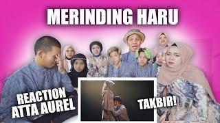 Gen Halilintar Reaction Takbir Bang Atta Kak Aurel Merinding Berjamaah MP3