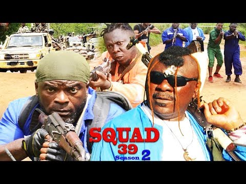 squad-39-season-2-(new-movie)---2019-latest-nigerian-nollywood-movie