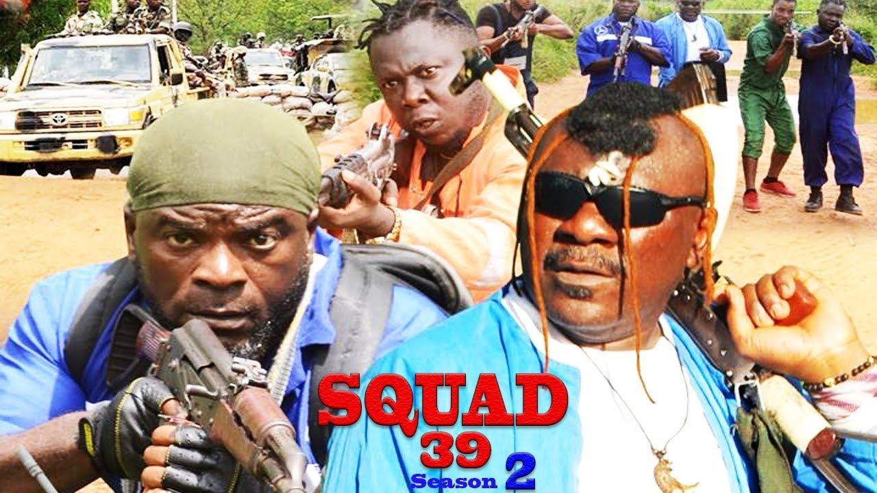 Download Squad 39 Season 2 (NEW MOVIE) - 2019 Latest Nigerian Nollywood Movie