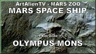 Mars Alien Space Ship - Olympus Mons UFO: Huge 1 km Wide Starship. ArtAlienTV - MARS ZOO 1080p