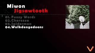 Video Miwon - Jigsawtooth [full album] download MP3, 3GP, MP4, WEBM, AVI, FLV Januari 2018