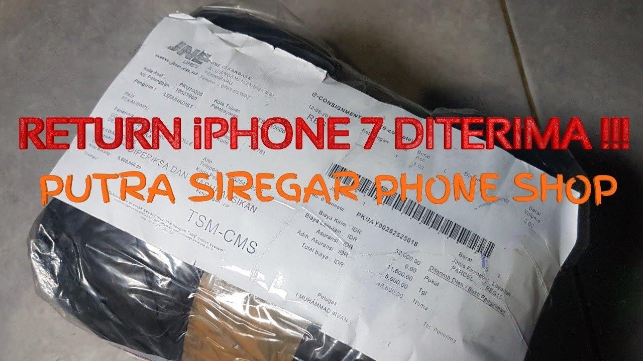 Return Iphone 7 Putra Siregar Ps Store Diterima