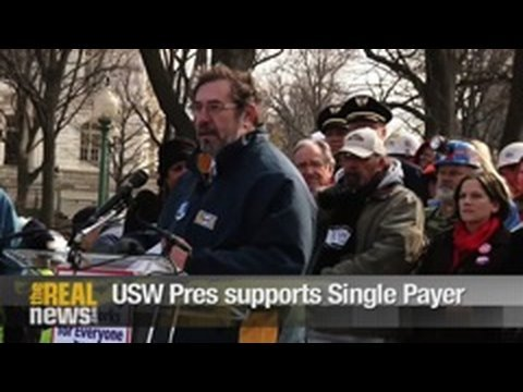 USW president supports single payer healthcare