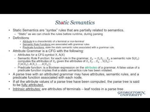 COSC 252: Attribute Grammars + Semantic Specification