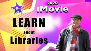 Learn about Libraries in iMovie - training iMovie