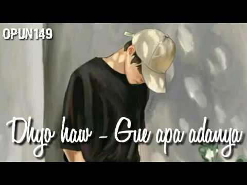 Video Story Dhyo Haw - Gue Apa Adanya