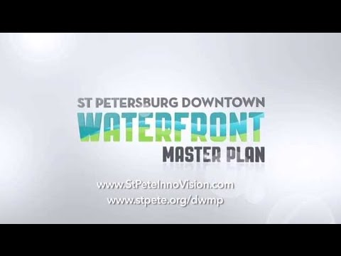 St. Petersburg Downtown Waterfront Master Plan Intro