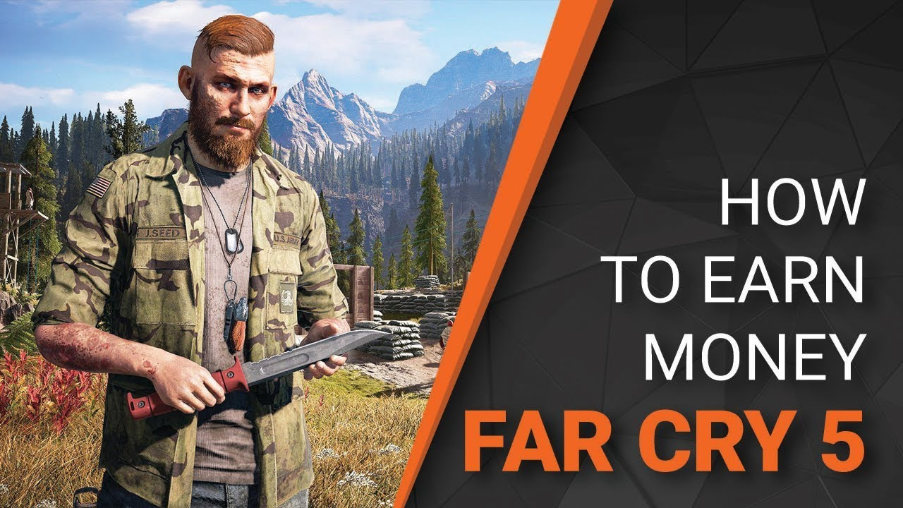 how to make quick money in far cry 5