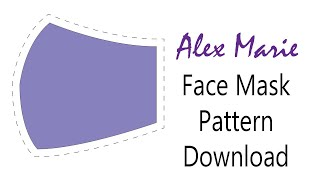 DIY Fitted Face Mask (Free PDF Pattern) | Alex Marie