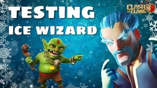 TESTING ICE WIZARD - FULL ICE WIZARDS | Clash of Clans