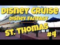 Disney Cruise Eastern Caribbean Day at Sea and St. Thomas