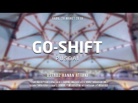 Ustadz Hanan Attaki - GO-Shift PUSDAI