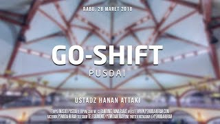 Ustadz Hanan Attaki - GO-Shift PUSDAI