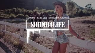 MARTINNA - La La Love (Emrah Turken Remix)