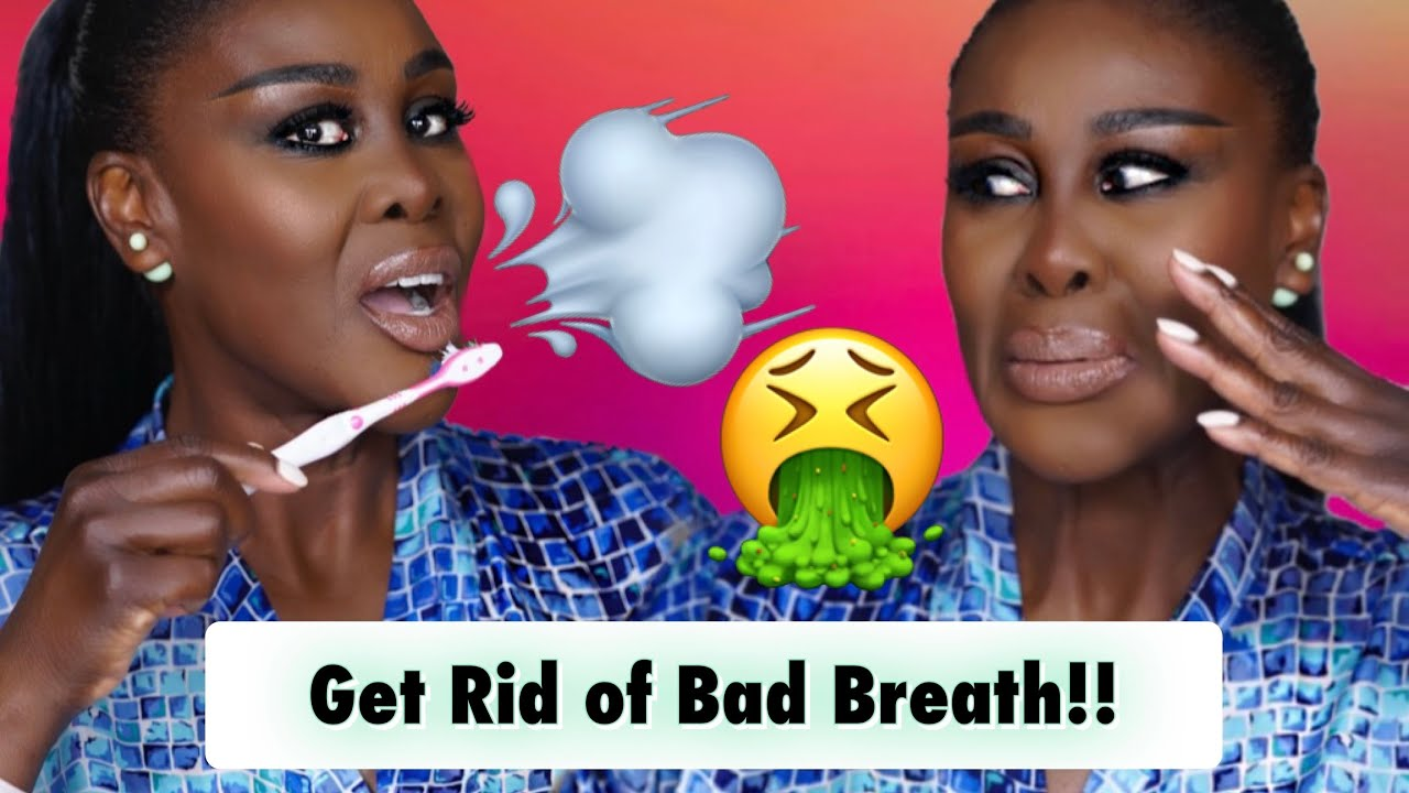 🤢 HOW TO GET RID OF BAD BREATH INSTANTLY!!! 😷 AND HOW I WHITEN MY TEETH 🦷   Fumi Desalu-Vold