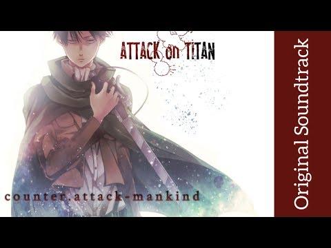 Attack on Titan: Original Soundtrack I - counter.attack-mankind | High Quality | Hiroyuki Sawano