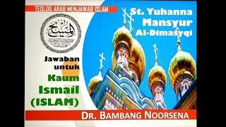 TEOLOG KRISTEN ARAB MENJAWAB ISLAM