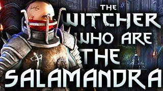 Who Are The Salamandra? - Witcher Lore - Witcher Mythology - Witcher 3 lore - Witcher Guilds Lore