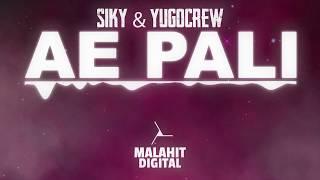 Djexon x Mike Ride - Ae Pali RMX (Siky & YugoCrew)