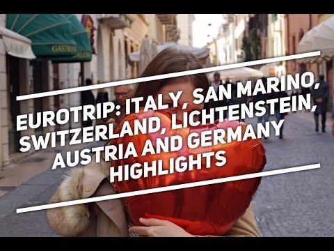 ROAD TRIP: Italy, San Marino, Switzerland, Lichtenstein, Austria And Germany: Highlights